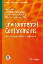 Environmental Contaminants  - Rashmi Avinash Agarwal - Nitin K. Labhsetwar - Tarun Gupta - Avinash Kumar Agarwal