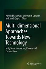 Multi-dimensional Approaches Towards New Technology  - Indranath Gupta - Vishwas H. Devaiah - Ashish Bharadwaj