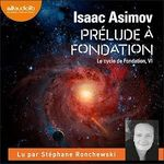 Vente AudioBook : Prélude à Fondation  - Isaac Asimov