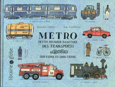 Métro ; petite histoire illustrée des transports