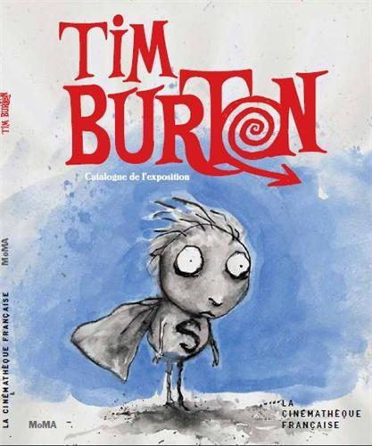 Tim Burton ; catalogue de l'exposition