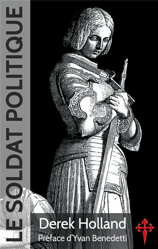 Le soldat politique