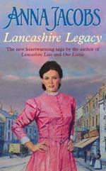 Lancashire Legacy  - Anna Jacobs