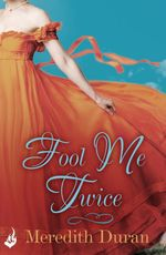 Vente Livre Numérique : Fool Me Twice: Rules for the Reckless 2  - Meredith Duran