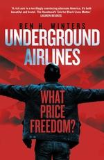 Vente Livre Numérique : Underground Airlines  - Ben H. WINTERS