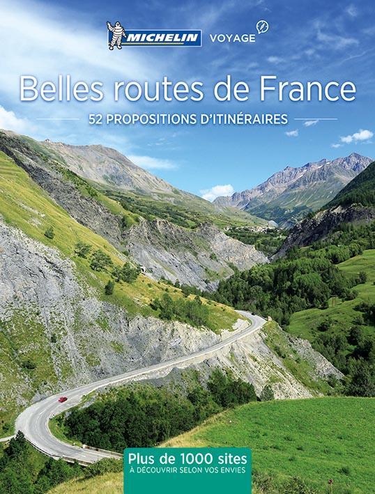 Belles routes de France ; 52 propositions d'itinéraires