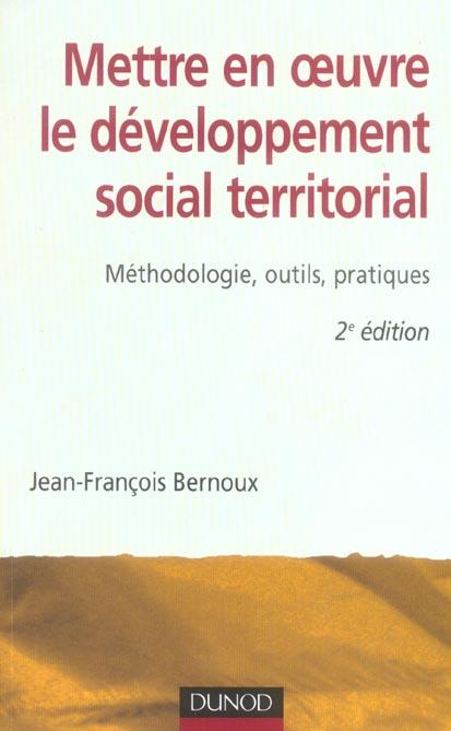 Mettre En Oeuvre Le Developpement Social Territorial - 2eme Edition