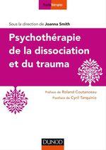 Vente Livre Numérique : Psychothérapie de la dissociation et du trauma  - Joanna Smith