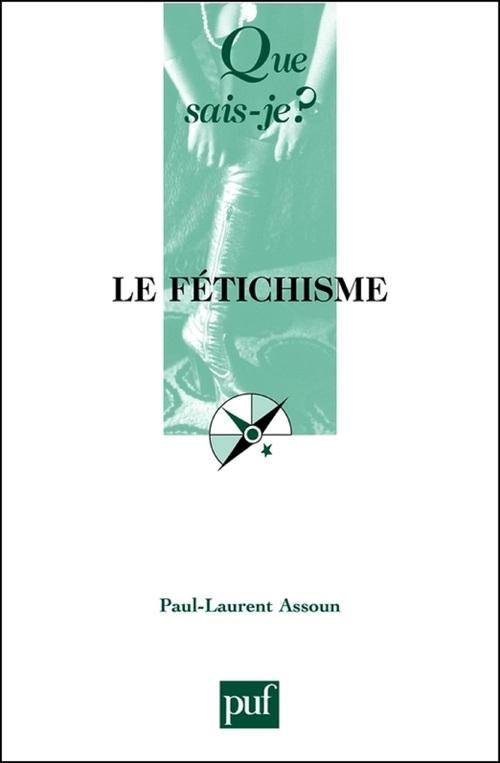 Le fétichisme (3e édition)