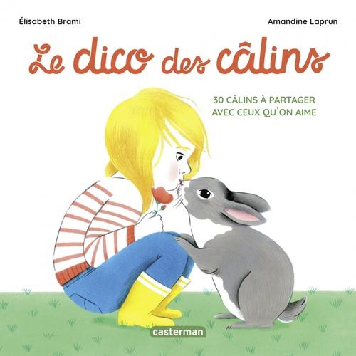 Vente EBooks : Le dico des câlins  - Amandine Laprun