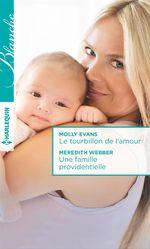Vente Livre Numérique : Le tourbillon de l'amour - Une famille providentielle  - Meredith Webber - Molly Evans