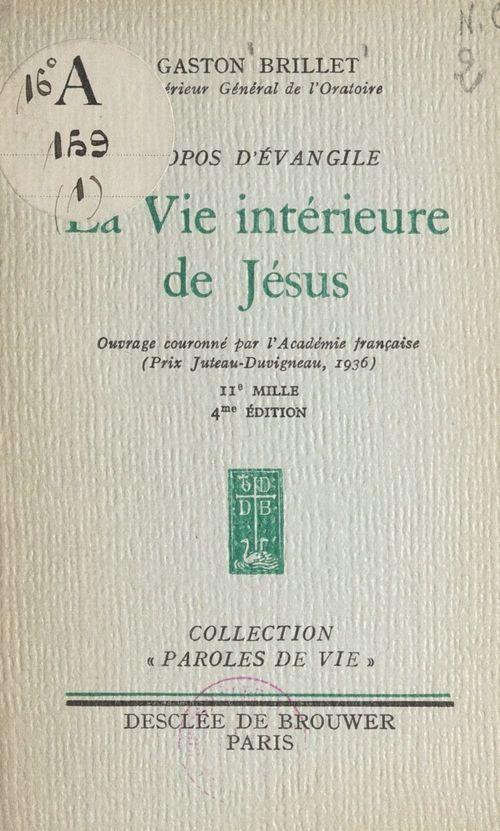 Propos d'Évangile (1). La vie intérieure de Jésus