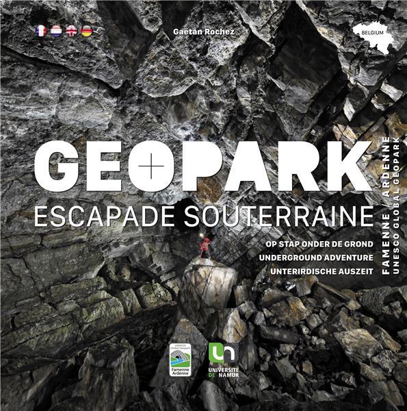 Geopark : escapade souterraine