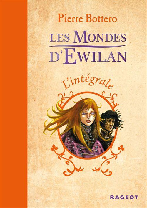 Les mondes d'Ewilan ; INTEGRALE T.1 A T.3