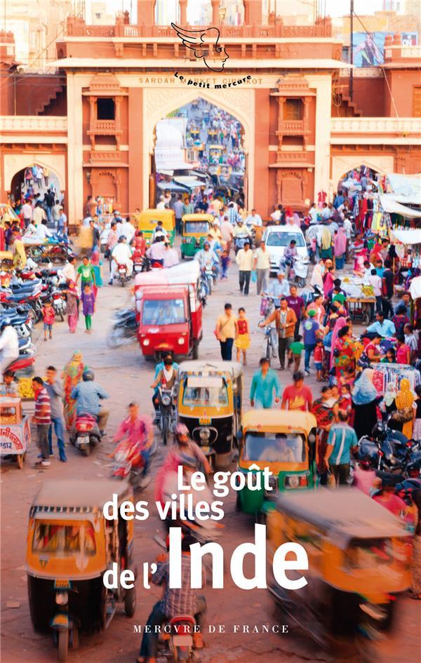 Le goût des villes de l'Inde