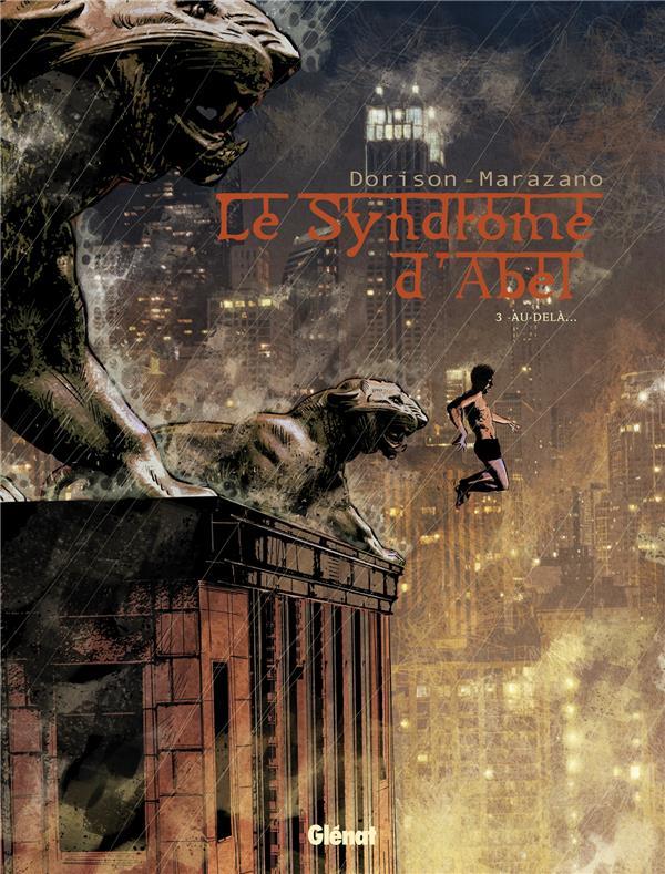 Le syndrome d'Abel Au-delà... Vol.3