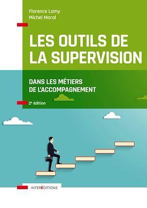 les outils de la supervision dans les métiers de l'accompagnement (2e édition)