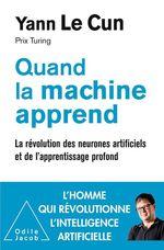 Vente Livre Numérique : Quand la machine apprend  - Yann Le Cun