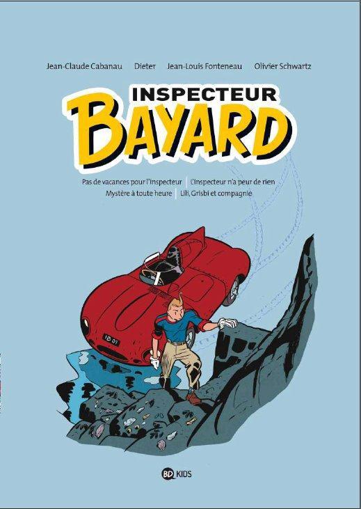 Les enquêtes de l'inspecteur Bayard ; INTEGRALE VOL.1 ; T.1 A T.4