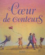 Vente EBooks : Coeur de conteurs  - Gigi Bigot - Mimi Barthélémy - Pascal Fauliot - Michel Hindenoch - Mamadou Diallo - Jean-Claude Bray - Josette Daum - Alain Le