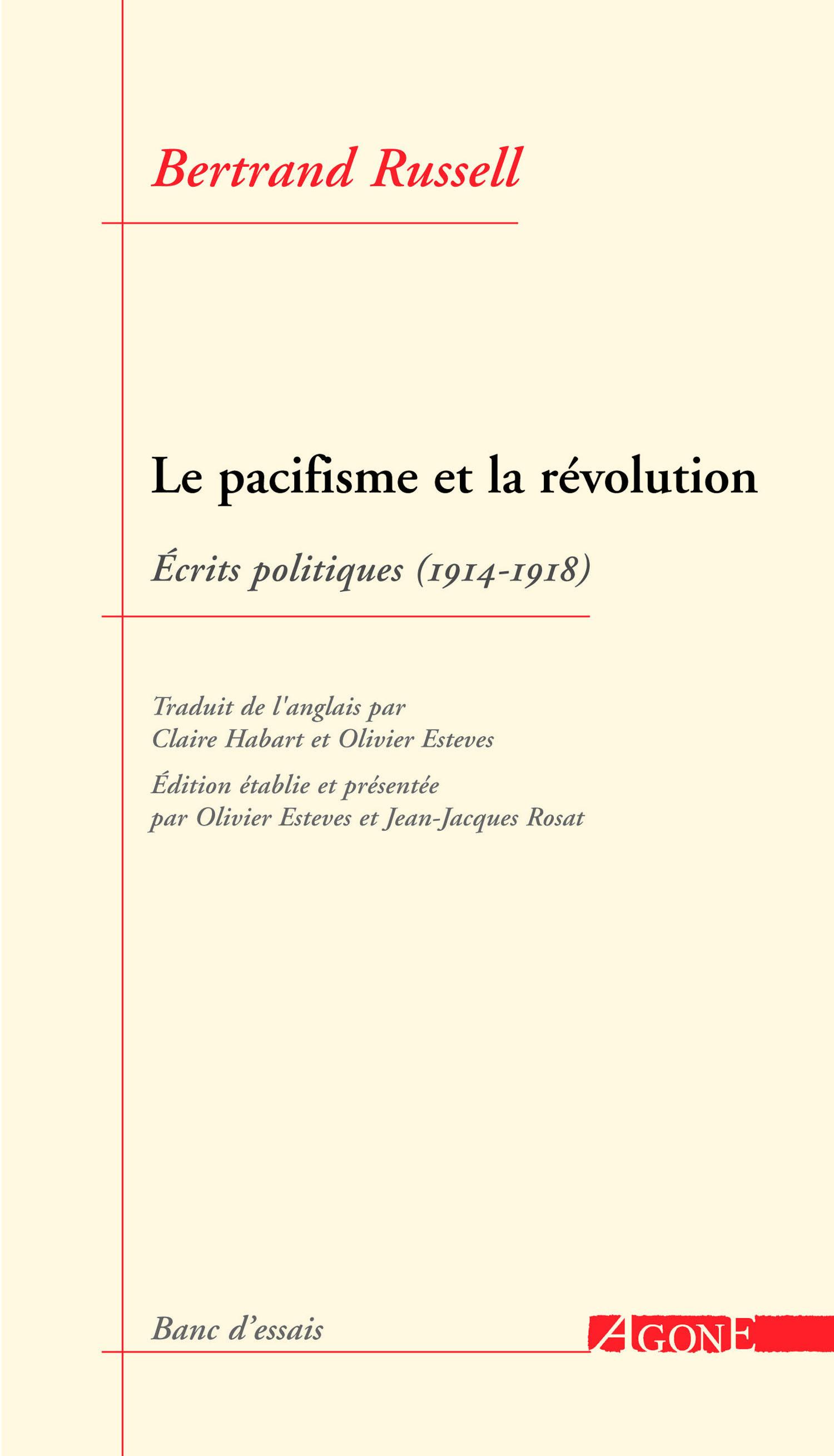 le pacifisme et la révolution ; écrits politiques (1914-1918)