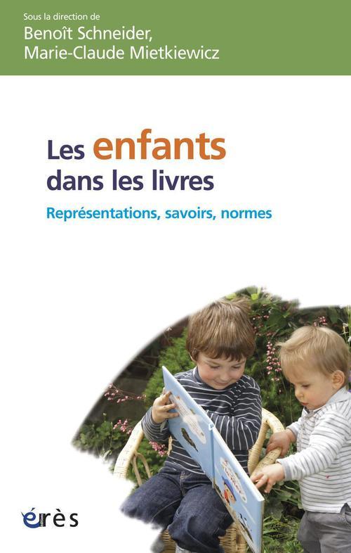 Les enfants dans les livres ; représentations, savoirs et normes