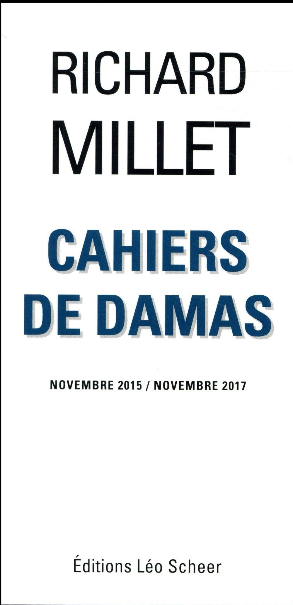 Cahiers de Damas ; novembre 2015/novembre 2017