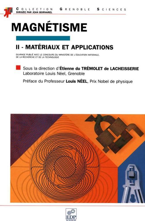 magnétisme t.2 ; matériaux et applications