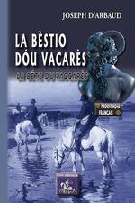 Vente EBooks : La Bèstio dóu Vacarès / La Bête du Vaccarès  - Joseph d'Arbaud