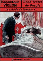 Le suicide de Danyèle X...  - Rene Trotet De Bargis