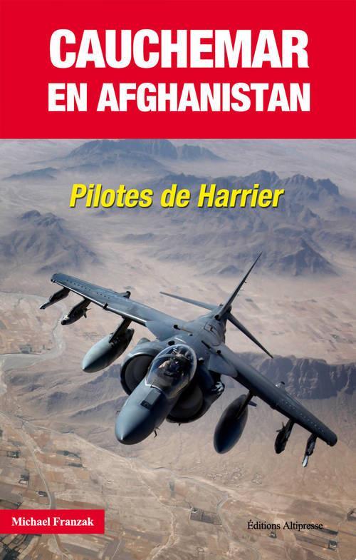 Cauchemar en Afghanistan ; pilote de Harrier