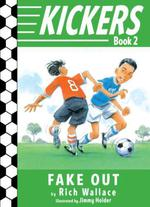 Kickers #2: Fake Out  - Rich Wallace