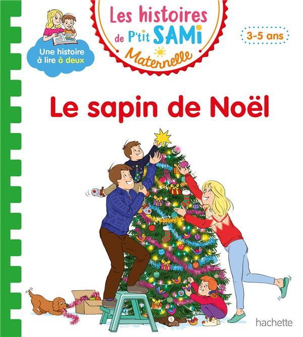 Les petits Sami et Julie maternelle ; le sapin de Noël