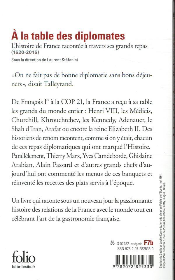 à la table des diplomates ; l'histoire de France racontée à travers ses grands repas (1520-2015)
