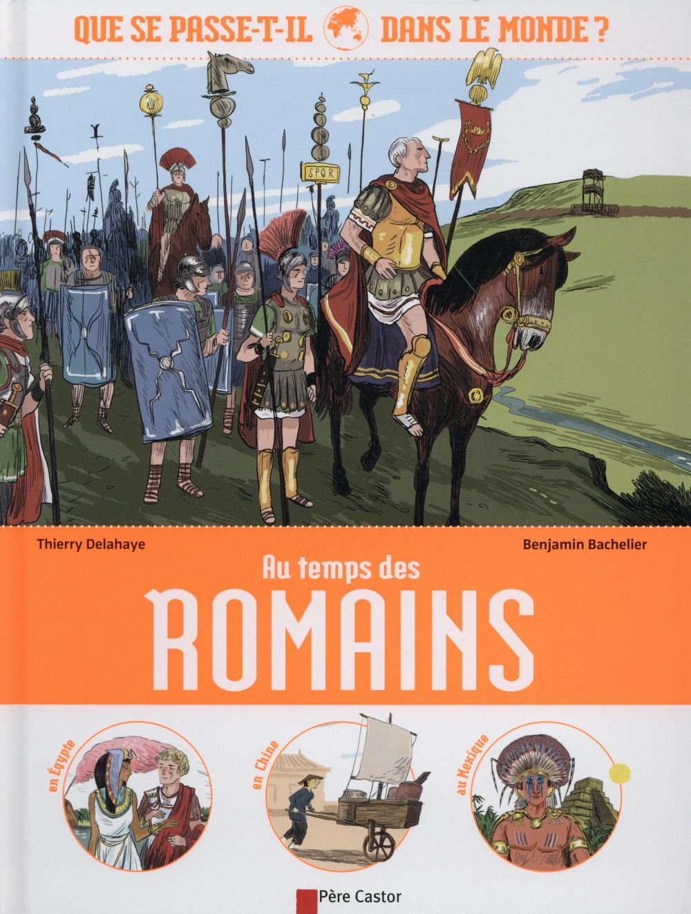 Au temps des Romains ; que se passe-t-il dans le monde ?