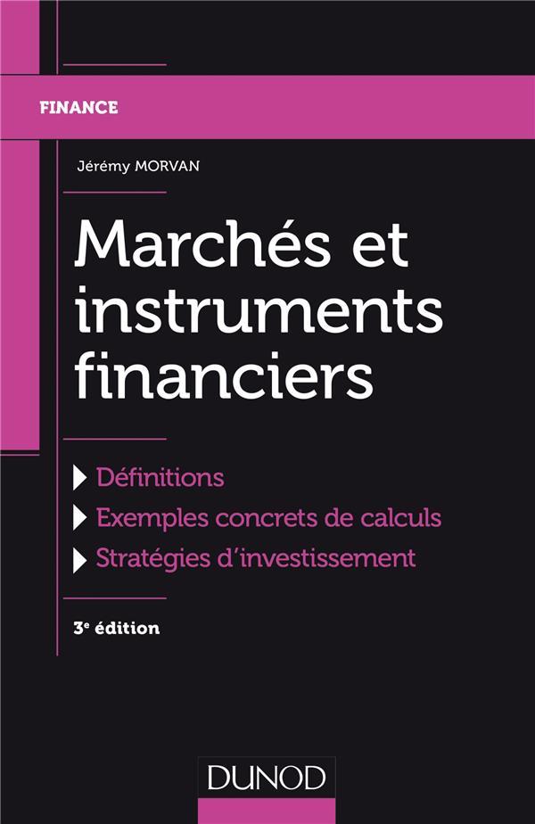 marches et instruments financiers (3e édition)