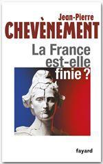 La France est-elle finie ?
