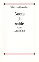 Vente Livre Numérique : Noces de sable  - Didier van Cauwelaert