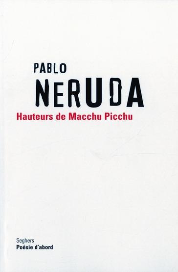 Hauteurs de macchu picchu - ne - edition bilingue espagnol/francais