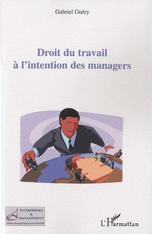 droit du travail à l'intention des managers