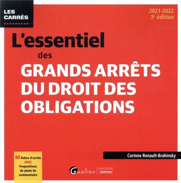 L'essentiel des grands arrêts du droit des obligations (3e édition)
