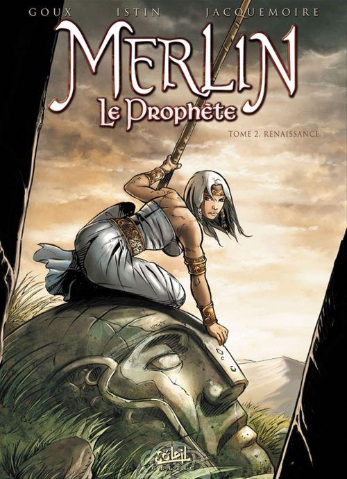 Merlin - le prophète t.2 ; renaissance