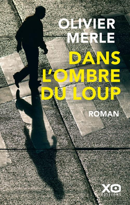 Vente EBooks : Dans l'ombre du loup  - Olivier Merle