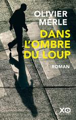 Vente Livre Numérique : Dans l'ombre du loup  - Olivier Merle