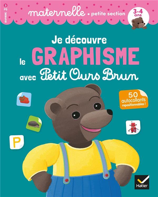 Je découvre le graphisme avec Petit Ours Brun ; PS