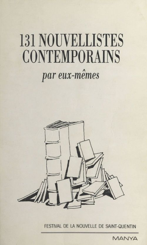 131 nouvellistes contemporains par eux-mêmes  - Claude PUJADE-RENAUD