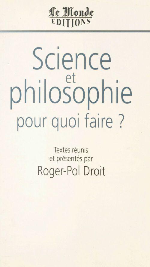 science et philosophie pour quoi faire