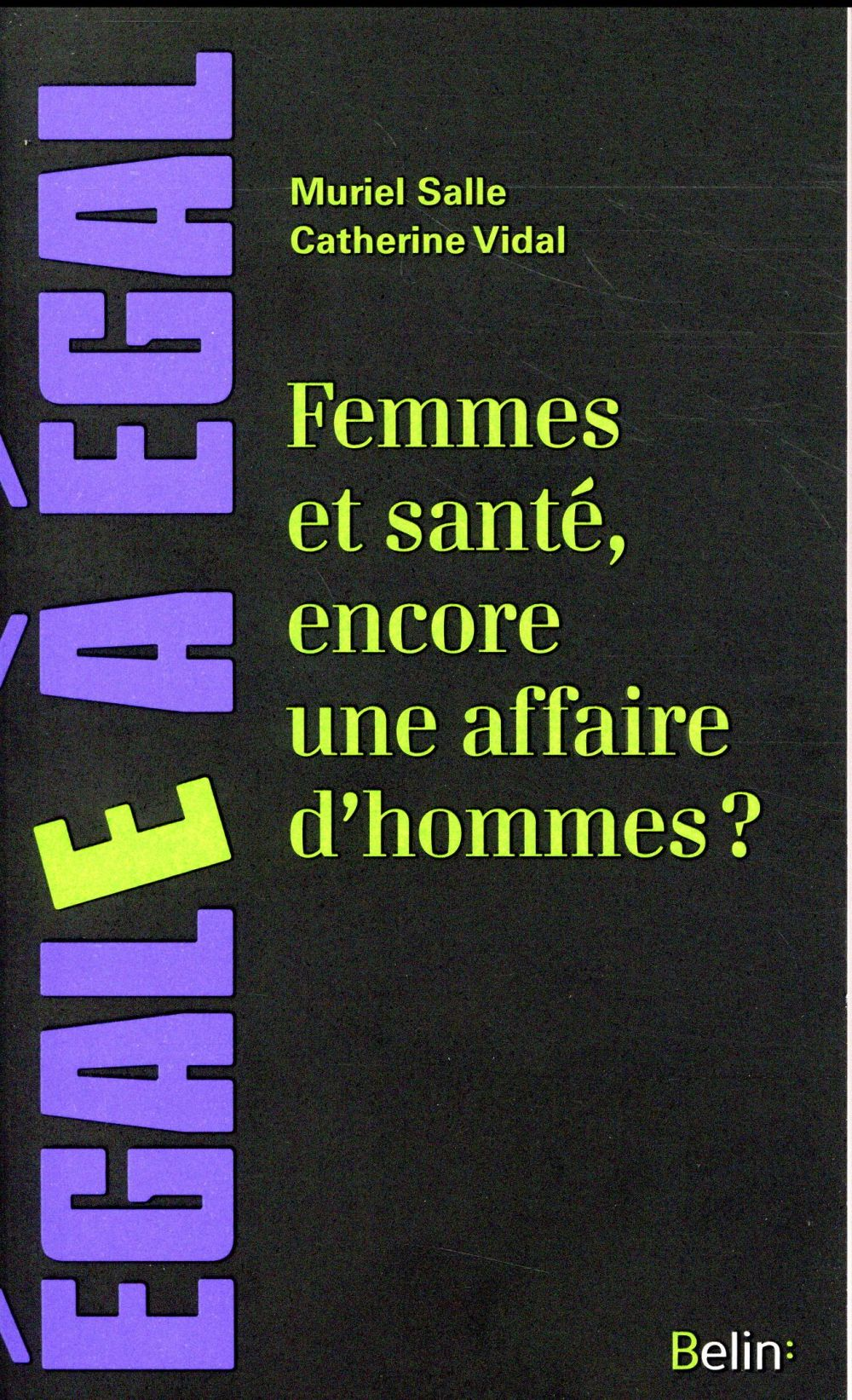 Femmes et santé, encore une affaire d'hommes ?