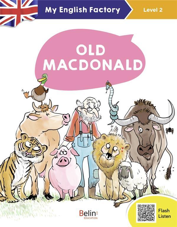 OLD MACDONALD  -  LEVEL 2 : CE1, CE2