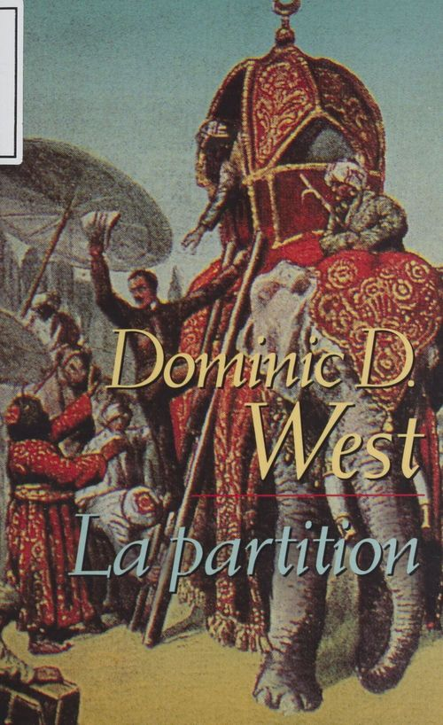 La Partition  - West-D.D  - Dominic D. West